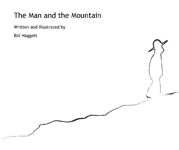 Ver The Man and the Mountain por Bill Haggett