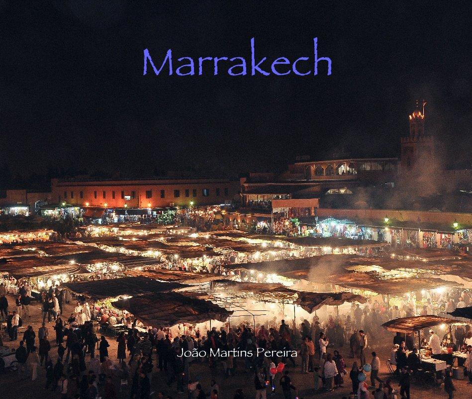 View Marrakech by Joao Martins Pereira