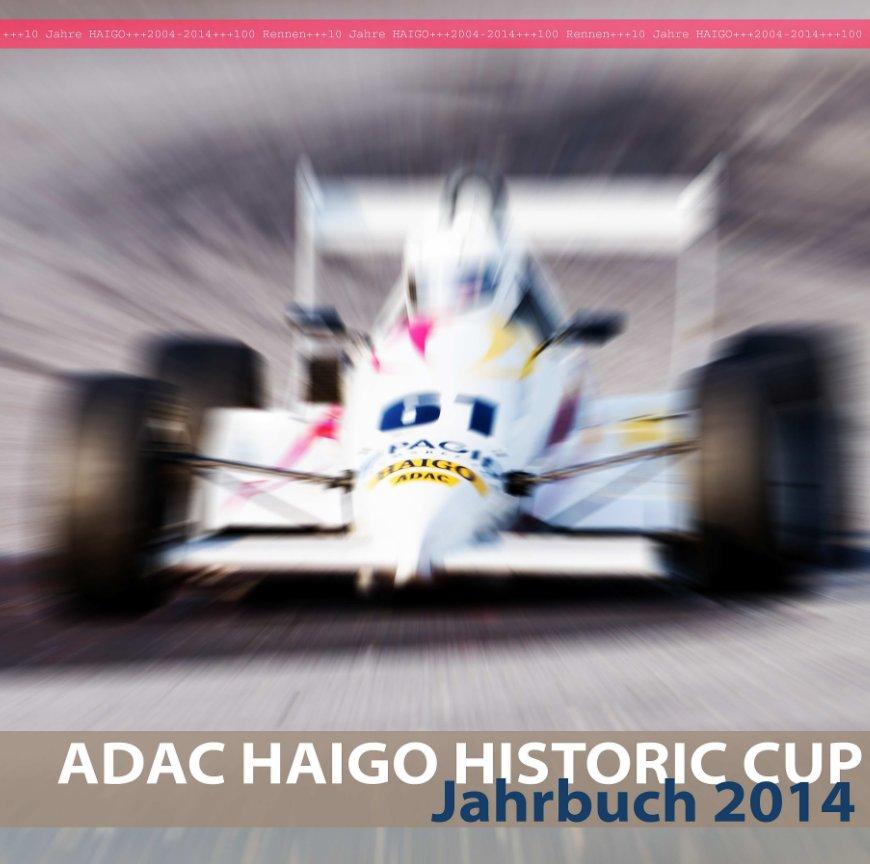 HAIGO ADAC Historic Cup 2014 nach Michael Krause & Stromhardt Kraft anzeigen