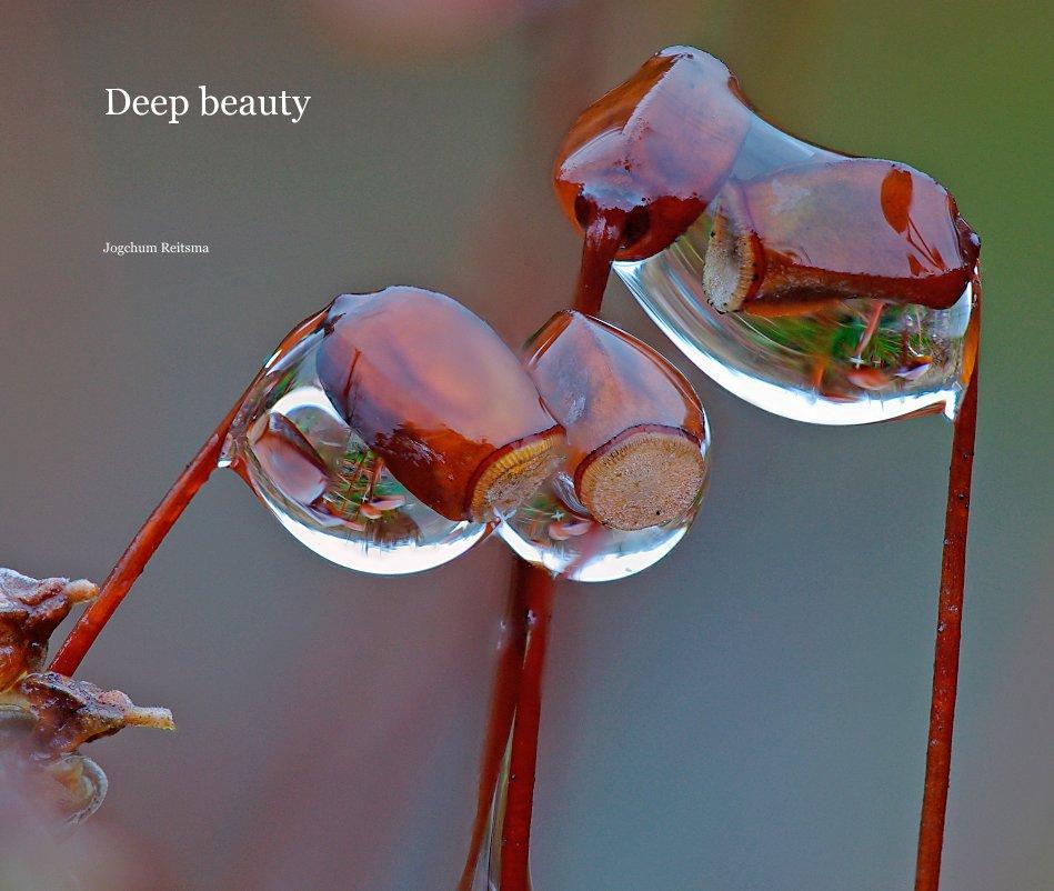 View Deep beauty by Jogchum Reitsma