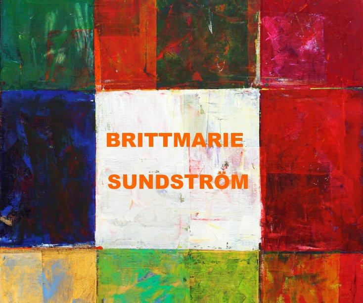 View BRITTMARIE SUNDSTRÖM by Gun Hellervik