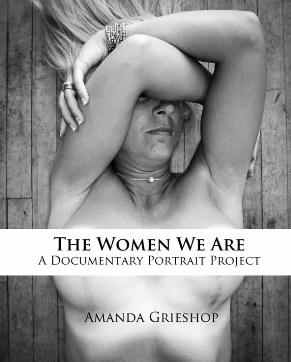 View The Women We Are by Amanda Grieshop