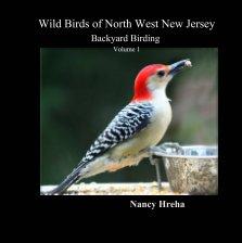 Wild Birds of North West New Jersey Backyard Birding book cover