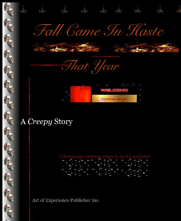 View Fall Came In Haste That Year by Art of Experience Publisher Inc.