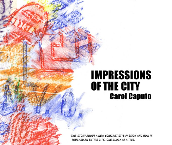 View Impressions of the City (softcover) by Carol Caputo