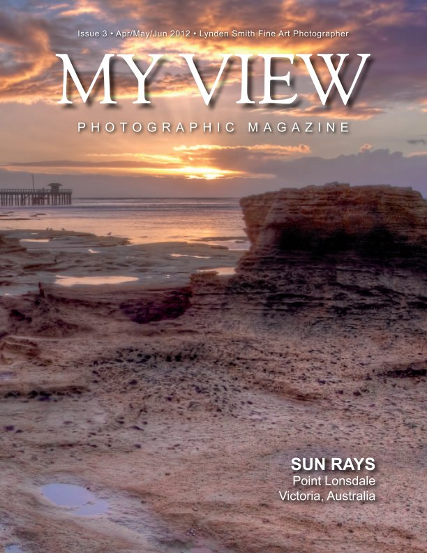 View My View Issue 3 Quarterly Magazine by Lynden Smith