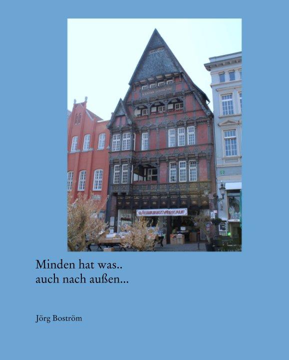 View Minden hat was.. auch nach außen... by Jörg Boström
