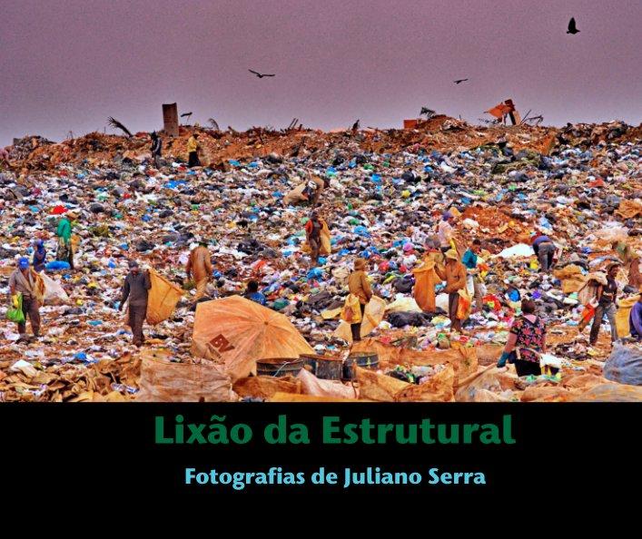 View Lixão da Estrutural by Fotografias de Juliano Serra