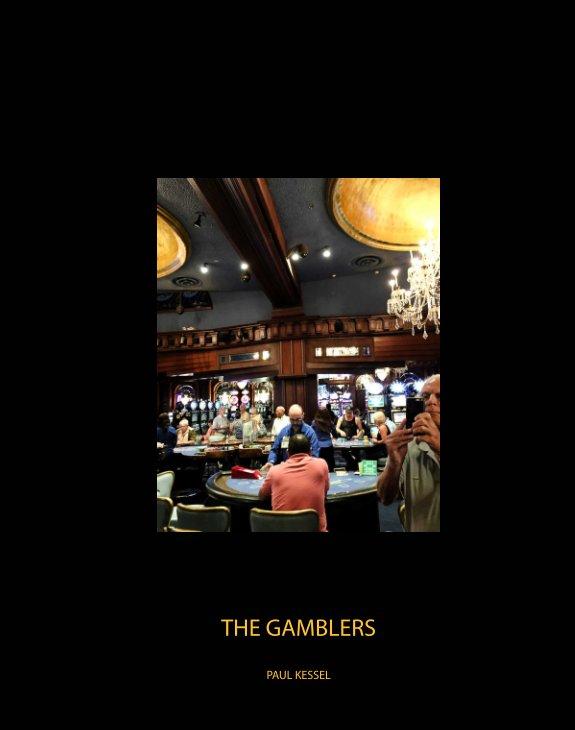 View The Gamblers by Paul Kessel