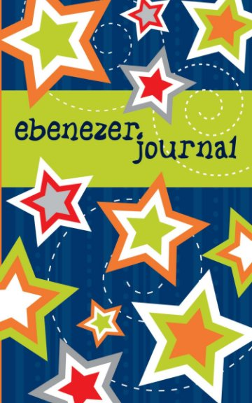 View Ebenezer Journal (Boy's Stars Prayer Journal) by Aaron Miller, Amy Miller