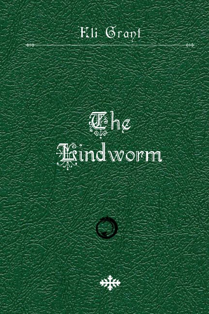 The Lindworm by Eli Grant | Blurb Books UK