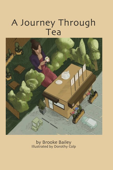 View A Journey Through Tea by Brooke Bailey
