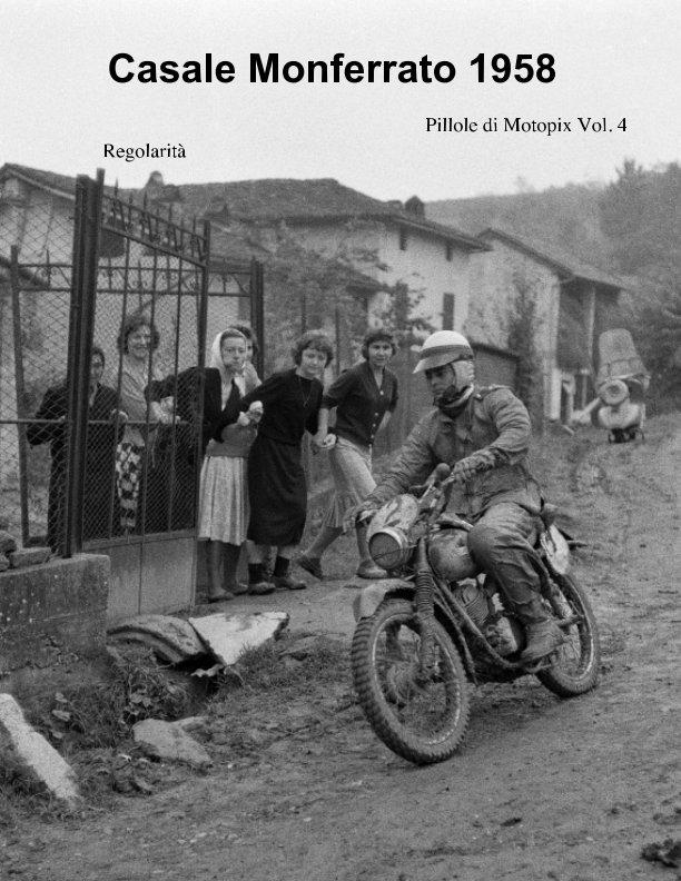 Visualizza Casale Monferrato 1958 di Motopix