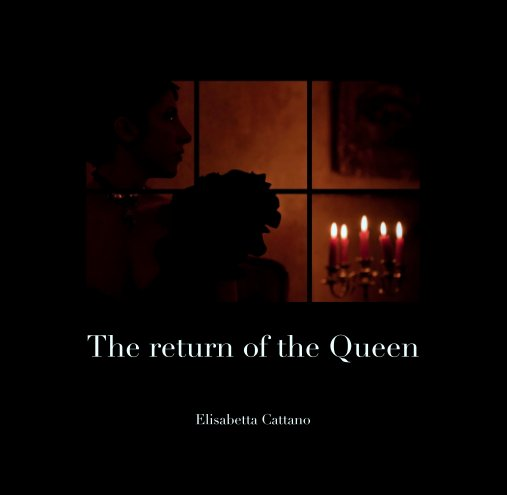 Visualizza The return of the Queen di Elisabetta Cattano