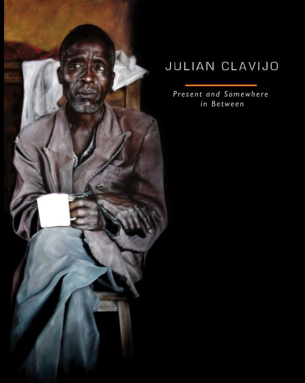 View Present and Somewhere in Between by Julian Clavijo