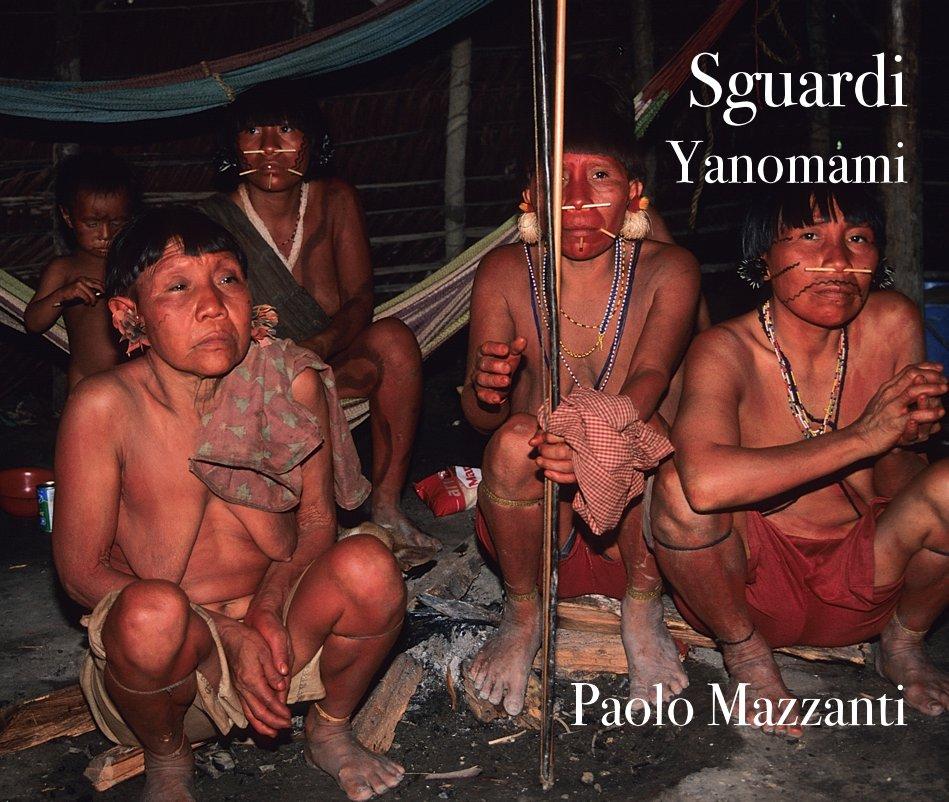 Visualizza Sguardi Yanomami di Paolo Mazzanti