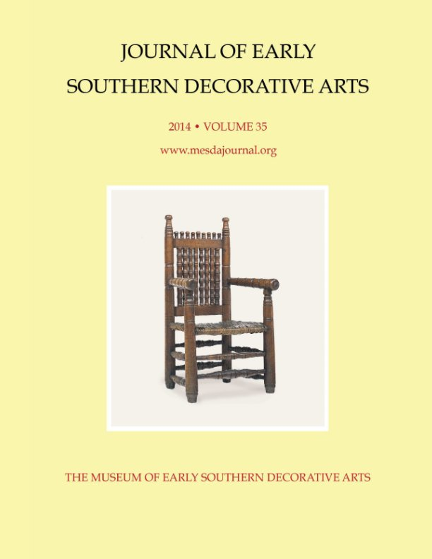 View MESDA Journal 2014: Volume 35 by Museum of Early Southern Decorative Arts