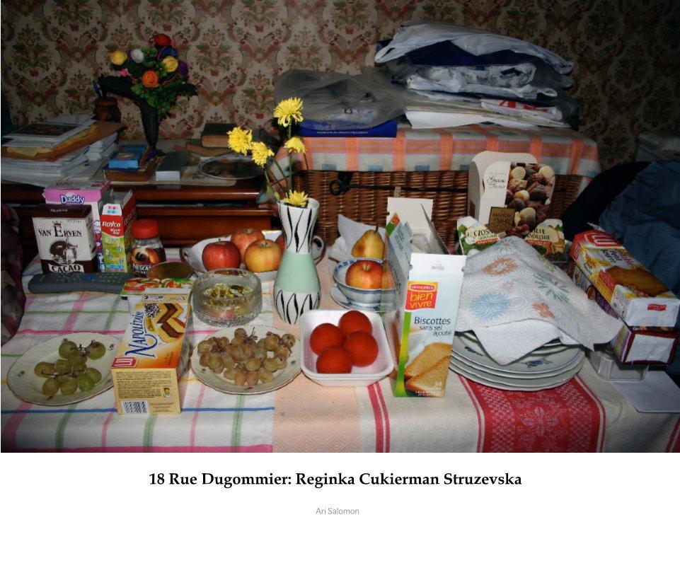 View 18 Rue Dugommier: Reginka Cukierman Struzevska by Ari Salomon