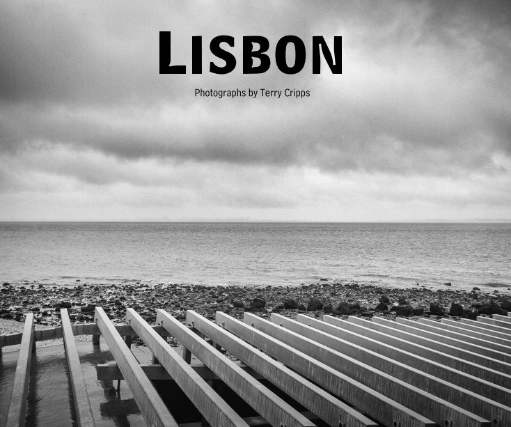 View Lisbon by Photographs by Terry Cripps