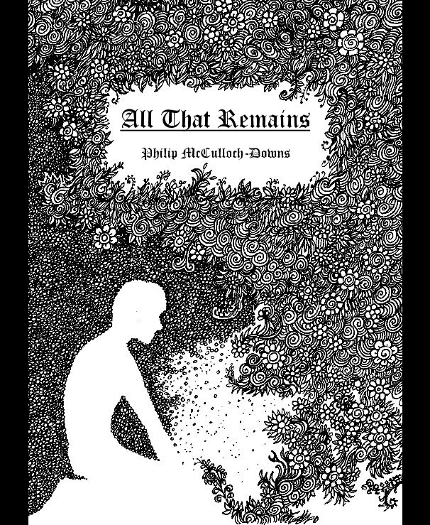 View All That Remains by Philip McCulloch-Downs