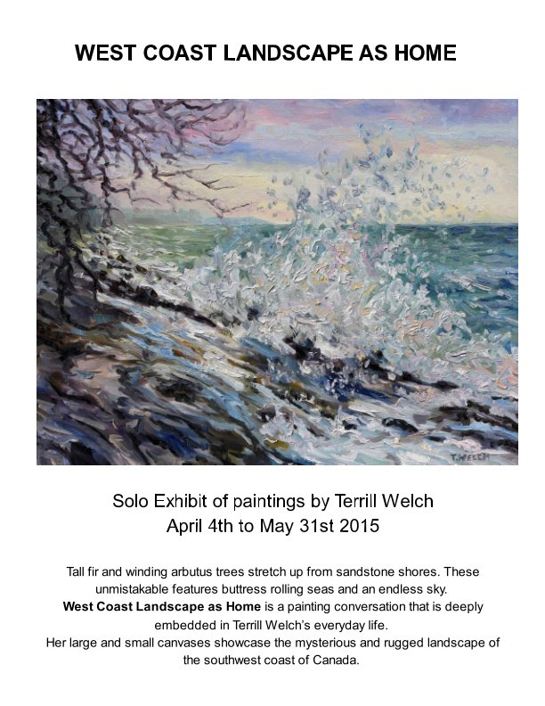 View West Coast Landscape As Home by Terrill Welch