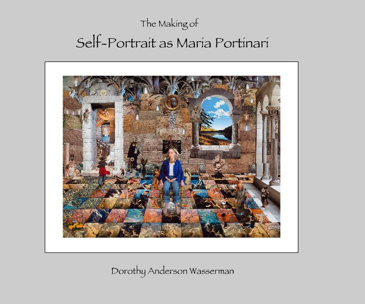View The Making of Self-Portrait as Maria Portinari by Dorothy Anderson Wasserman