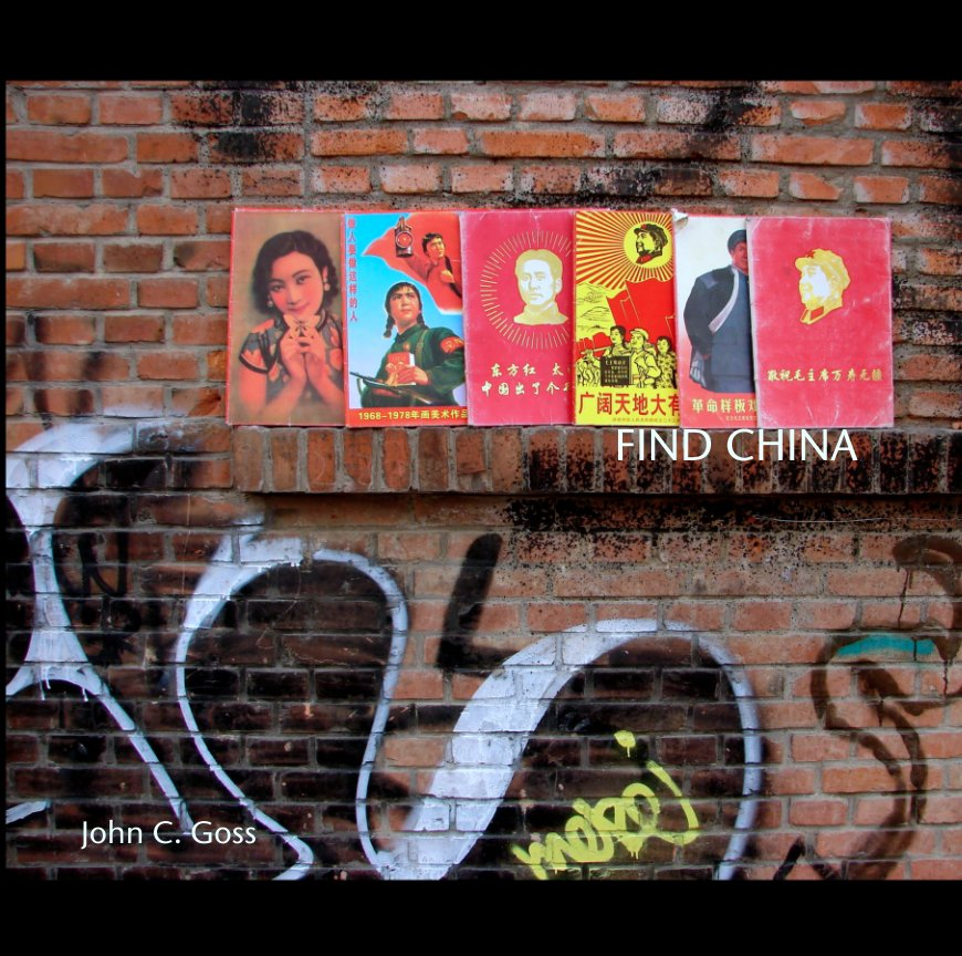 View FIND CHINA by John C. Goss