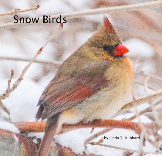 View Snow Birds by Linda T. Hubbard