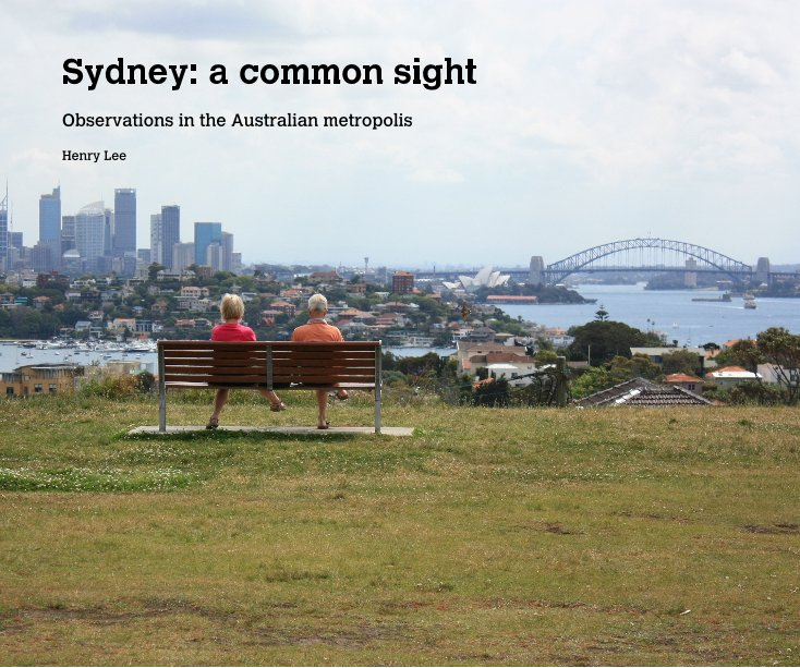 View Sydney: a common sight by Henry Lee