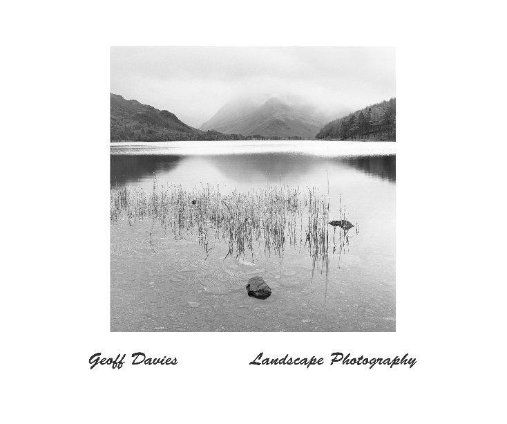 View Geoff Davies Landscape Photography by Geoff Davies