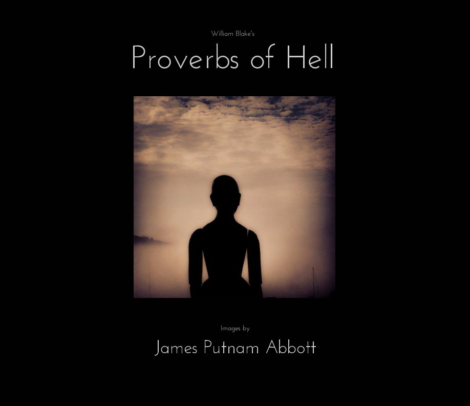 View Proverbs of Hell by William Blake, images by James Putnam Abbott