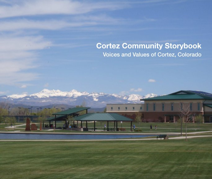 View Cortez Community Storybook, softcover by Darcy Varney Kitching and Victoria Berkley