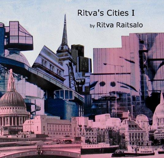 View Ritva's  Cities I by Ritva Raitsalo by Ritva Raitsalo